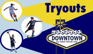 Tryouts - Downtown Las Vegas Soccer Club